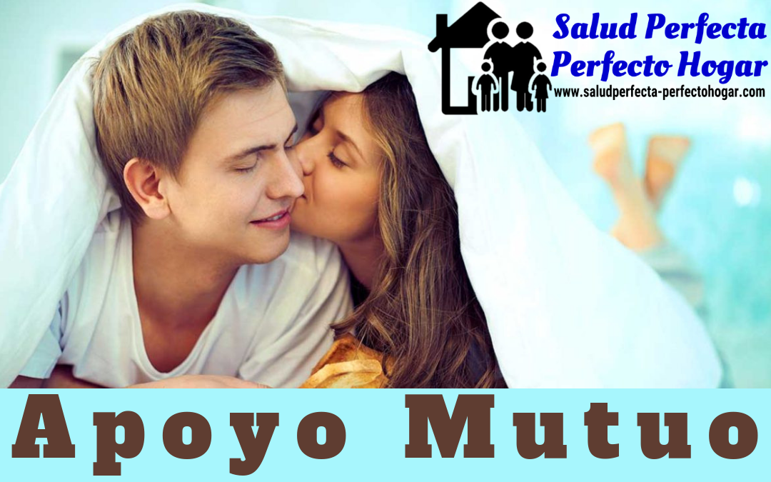 Consejos Para Un Matrimonio Feliz. APOYO MUTUO - Salud Perfecta - Perfecto Hogar