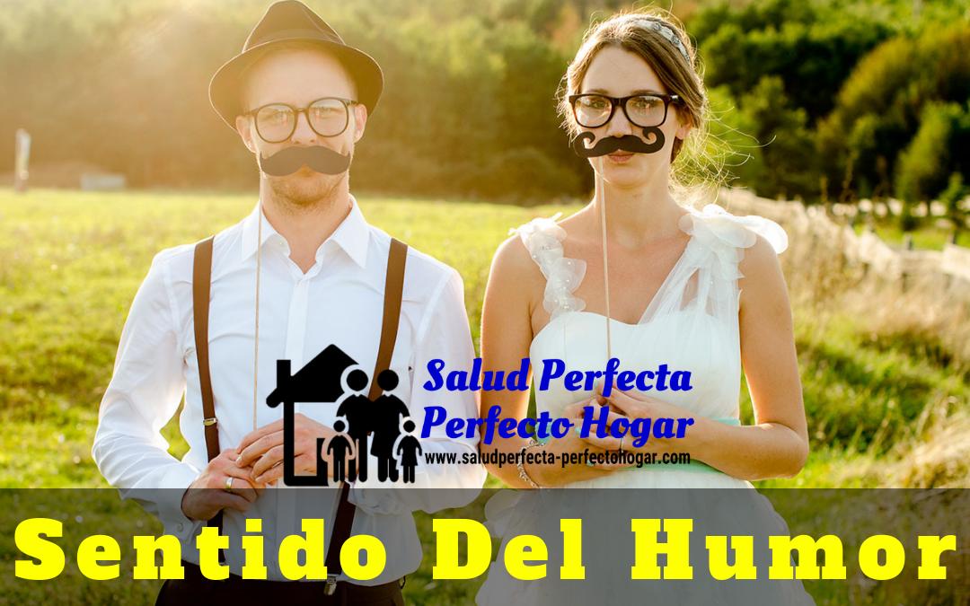 Consejos Para Un Matrimonio Feliz. SENTIDO DEL HUMOR - Salud Perfecta - Perfecto Hogar